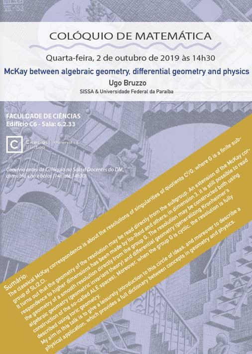 "Colóquio de Matemática ""McKay between algebraic geometry, differential geometry and physics"""