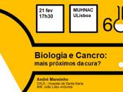 """60 Minutos de Ciência """"Biologia e Cancro: mais próximos da cura?"""""""