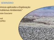 Técnicas Geoquímicas aplicadas à Exploração de Petróleo e a Problemas Ambientais