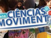 Ciências em Movimento - 10 a 14 de fevereiro