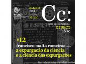 """Conferências CIUHCT """"A Expurgação da Ciência e a Ciência das Expurgações"""""""