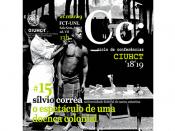 """Conferências CIUHCT """"O espetáculo de uma doença colonial"""""""