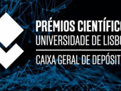Cerimónia de Entrega dos Prémios Científicos Universidade de Lisboa/Caixa Geral de Depósitos