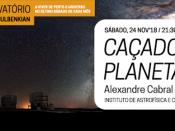Noites no Observatório | Semana da Ciência e da Tecnologia 2018 - Instituto de Astrofísica e Ciências do Espaço