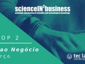 """Workshops ScienceIN2Business """"Da Ideia ao Negócio"""""""