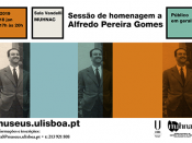 Sessão de homenagem a Alfredo Pereira Gomes (1919-2006), no centenário do seu nascimento