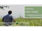 """Conferência """"Smart Farming e os novos desafios para o Direito"""""""