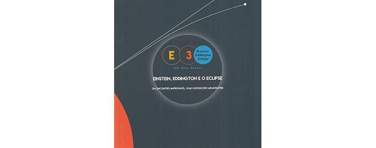 """Capa do catálogo da Exposição """"E3 - Einstein, Eddington e o Eclipse"""""""