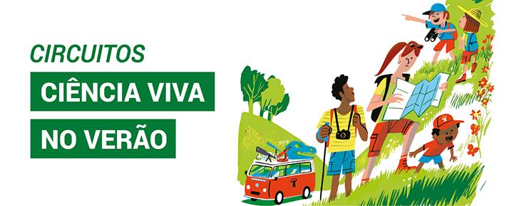 """Título """"Circuitos Ciência Viva no Verão"""" acompanhado de imagem representativa da iniciativa"""