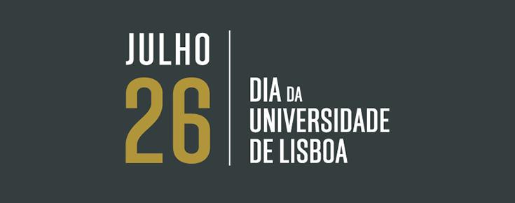 "Data de 26 de julho associada ao título ""Dia da Universidade de Lisboa"""