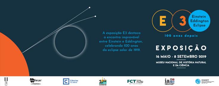 """Exposição """"E3 - Einstein, Eddington e o Eclipse"""""""