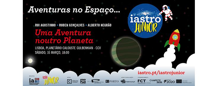 """IAstro Júnior """"Uma Aventura noutro Planeta"""""""