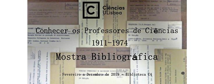 """Mostra bibliográfica """"Conhecer os professores de Ciências entre 1911 e 1974"""""""