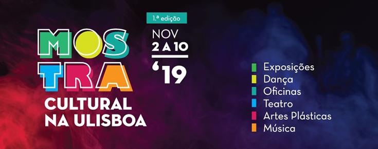 Logótipo da Mostra Cultural na ULisboa, acompanhado de informações associadas ao evento (datas, tipologia de atividades a decorrer)
