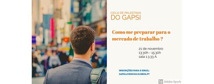 """Ciclo de Palestras do GAPsi """"Como me preparar para o mercado de trabalho?"""""""