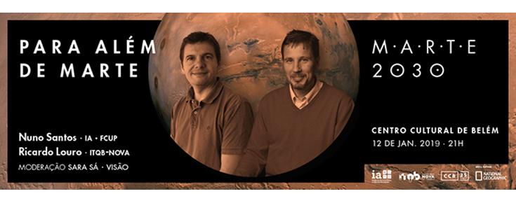 """Marte 2030 - Ciclo de conversas com os pés assentes em Marte """"Para além de Marte"""""""